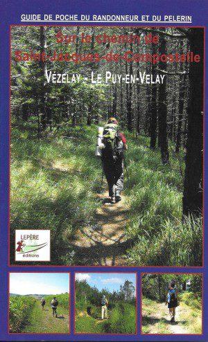 Sur le chemin de Saint-Jacques-de-Compostelle - Vézelay > Le Puy-en-Velay