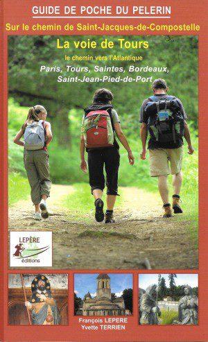 Sur le chemin de Saint-Jacques-de-Compostelle - La voie de Tours, le chemin vers l'Atlantique (Via Podiensis)