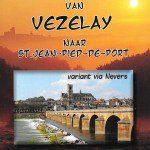 Pelgrimsweg van Vézelay naar St. Jean-Pied-de-Port - Variant via Nevers (Via Lemovicensis)