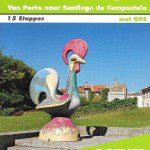 Caminho Português - Van Porto naar Santiago de Compostela